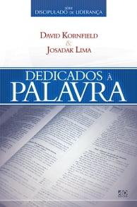 DEDICADOS A PALAVRA - SERIE DISCIPULADO