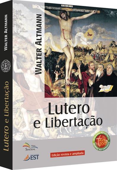 Lutero e Libertação