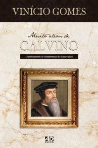 MUITO ALÉM DE CALVINO