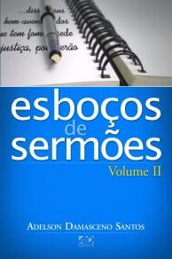 Esboços de Sermões - Vol. 2