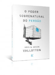 O poder sobrenatural do perdão