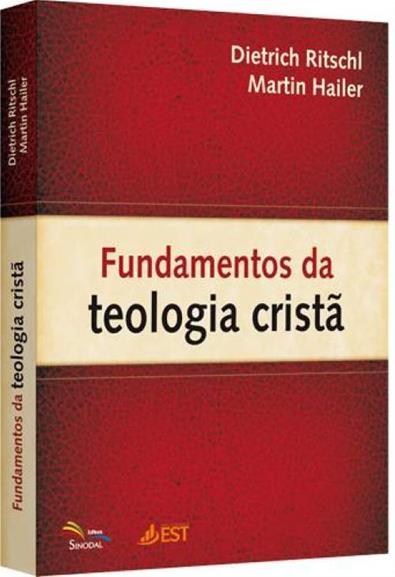 Fundamentos da Teologia Cristã