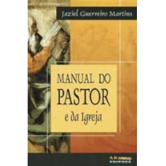 MANUAL DO PASTOR E DA IGREJA - COD 0665