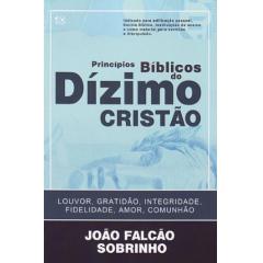 PRINCÍPIOS BÍBLICOS DO DÍZIMO CRISTÃO