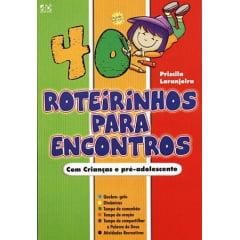 40 ROTEIRINHOS PARA ENCONTROS - COD 0607