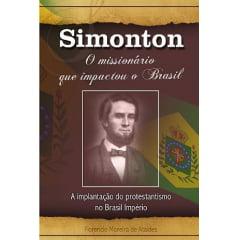 SIMONTON -   O MISSIONÁRIO QUE IMPACTOU O BRASIL - cod-00535