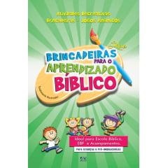 BRINCADEIRAS LÚDICAS P/ O APRENDIZADO BÍBLICO - COD 0625