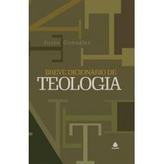 BREVE DICIONÁRIO DE TEOLOGIA - COD 00315