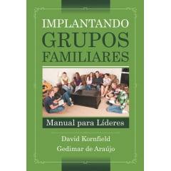 IMPLANTANDO GRUPOS FAMILIARES CX COM 10 UNIDADES