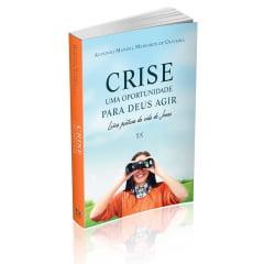Crise - Uma Oportunidade Para Deus Agir - cod 1845