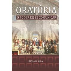 ORATÓRIA - O Poder de se comunicar - cod 00591