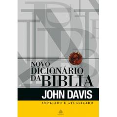 NOVO DICIONARIO DA BIBLIA - JOHN DAVIS  - COD 01187