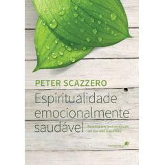ESPIRITUALIDADE EMOCIONALMENTE SAUDÁVEL COD - 00982
