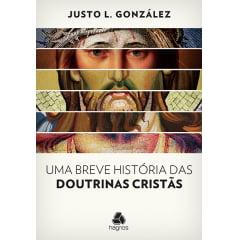 Uma Breve História das Doutrinas Cristã - cod 01305