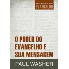 O PODER DO EVANGELHO E SUA MENSAGEM - COD 01339