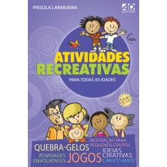 ATIVIDADES RECREATIVAS PARA TODAS AS IDADES - COD 0622
