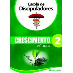 ***ESCOLA DE DISCIPULADORES CRESCIMENTO MOD. 2 Cod 1887