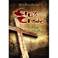 Cruz Credo! O Credo da Cruz - 00771 de R$ 36,90 por