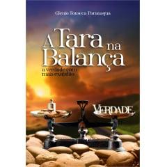 A Tara na Balança – A verdade com mais exatidão. - 00764 - de R$ 36,90 por