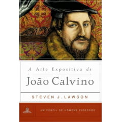 A ARTE EXPOSITIVA DE JOÃO CALVINO cod 1958