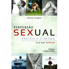PERVERSÃO SEXUAL, PROTEJA A SI MESMO
