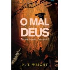 O MAL E A JUSTIÇA DE DEUS - COD 00891