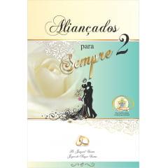 Aliançados para Sempre,  livro volume 2