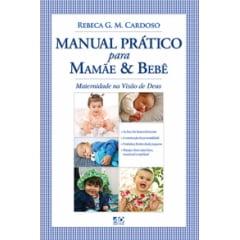 Manual Prático Para Mamãe & Bebê