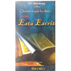 Ouviste o que foi dito... Porém, Está Escrito – Volume – I - COD 721