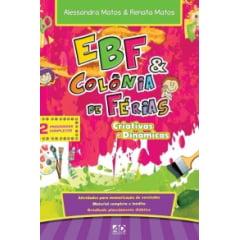 Ebf & Colônia de Férias - criativa e dinâmica