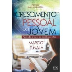 CRESCIMENTO PESSOAL DO JOVEM - Aprenda a fazer as escolhas certas