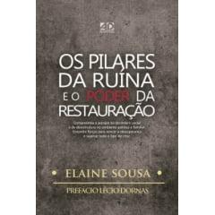 OS PILARES DA RUÍNA E O PODER DA RESTAURAÇÃO cod 2067