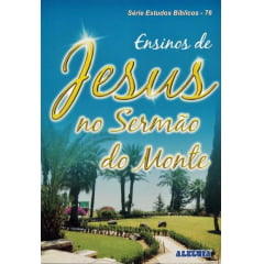 REV. 76 - ENSINOS DE JESUS NO SERMÃO DO MONTE